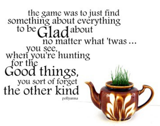 Pollyanna glad game quote